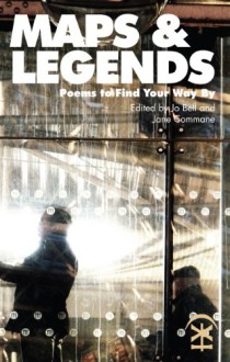 Maps and Legends: Poems to Find Your Way By - Various authors