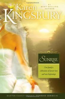 Sunrise - Karen Kingsbury