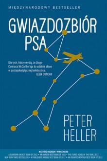 Gwiazdozbiór psa - Olga Siara,Peter Heller
