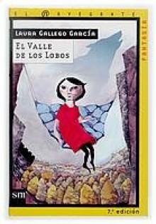 El Valle de los Lobos - Laura Gallego García
