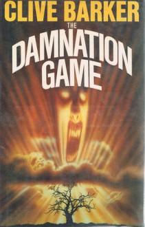 The Damnation Game - Clive Barker