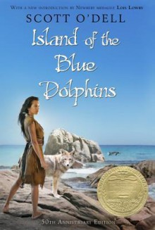 Island of the Blue Dolphins - Scott O'Dell,Lois Lowry
