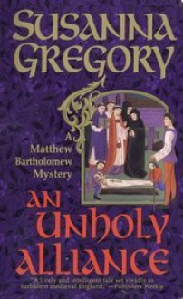 An Unholy Alliance - Susanna Gregory