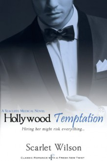 Hollywood Temptation (Entangled Indulgence) - Scarlet Wilson