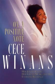 On a Positive Note - CeCe Winans, Renita J. Weems
