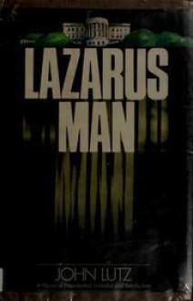 Lazarus Man - John Lutz