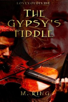 The Gypsy's Fiddle - M. King