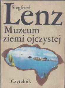 Muzeum ziemi ojczystej - Siegfried Lenz