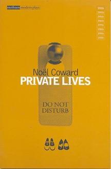 Private Lives - Noël Coward