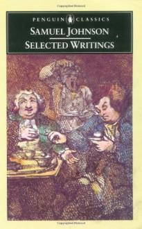 Selected Writings - Samuel Johnson, Peter Martin, Patrick Cruttwell