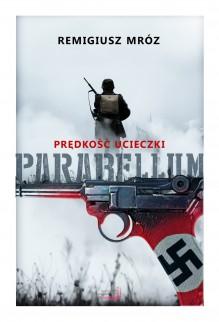 Prędkość ucieczki (Parabellum, #1) - Remigiusz Mróz