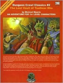 Dungeon Crawl Classics #2: The Lost Vault of Tsathzar Rho - Michael Mearls, Rob Thomas
