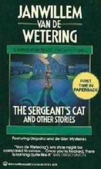 The Sergeant's Cat & Other Stories - Janwillem van de Wetering