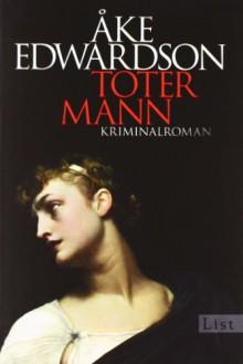 Toter Mann - Åke Edwardson, Angelika Kutsch