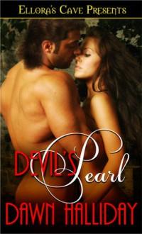 Devil's Pearl - Dawn Halliday