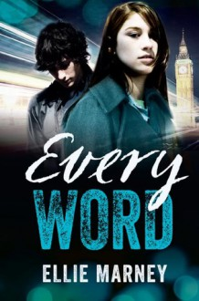 Every Word - Ellie Marney