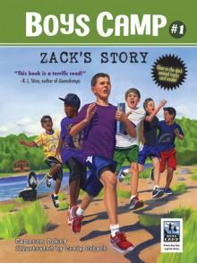 Boys Camp: Zack's Story - Cameron Dokey, Craig Orback
