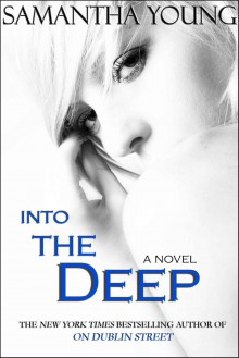 Into the Deep - Samantha Young