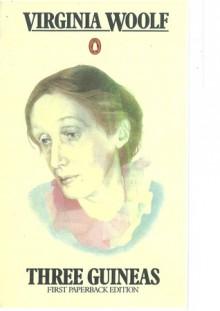 Three Guineas - Virginia Woolf