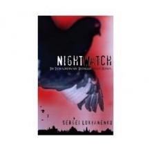 The Night Watch (Watch, Book 1) - Sergei Lukyanenko