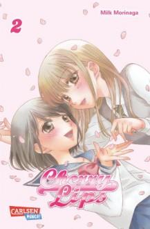 Cherry Lips, Band 2 - Milk Morinaga