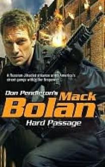 Hard Passage (SuperBolan, #125) - Jon Guenther, Don Pendleton