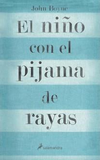 El niño con el pijama de rayas - John Boyne