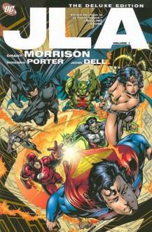 JLA: The Deluxe Edition, Vol. 1 - Grant Morrison, Mark Millar, Howard Porter, John Dell, Oscar Jimenez, Don Hillsman