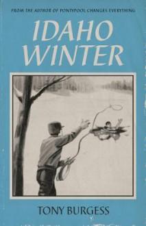 Idaho Winter - Tony Burgess