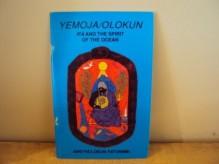 Yemoja / Olokun: Ifa and the Spirit of the Ocean - Awo Fa'Lokun Fatunmbi