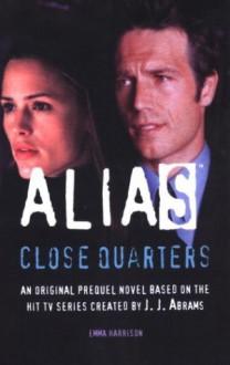 Close Quarters: A Michael Vaughn Novel - Emma Harrison