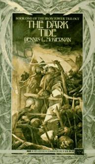 The Dark Tide (Iron Tower Trilogy) (Book 1) - Dennis L. McKiernan