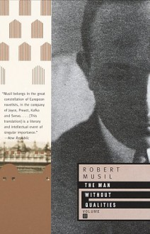 The Man Without Qualities, Vol. 2: Into the Millennium - Robert Musil