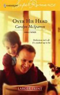 Over His Head - Carolyn McSparren