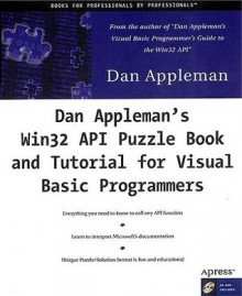 Dan Appleman's API Puzzle Book & Tutorials for Visual Basic [With *] - Daniel Appleman