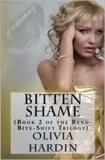 Bitten Shame - Olivia Hardin