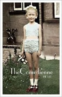 The Comedienne - V.G. Lee