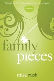 Family Pieces - Misa Rush