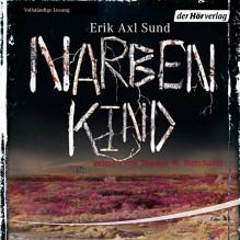 Narbenkind (Victoria Bergman 2) - Erik Axl Sund, Thomas M. Meinhardt