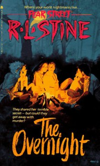 The Overnight - R.L. Stine