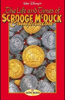 The Life & Times of Scrooge McDuck Companion Vol 2 - Don Rosa