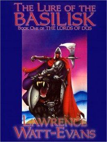 The Lure of the Basilisk - Lawrence Watt-Evans