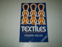 Textiles: Properties & Behavior - Edward Miller
