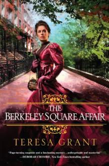 The Berkeley Square Affair - Teresa Grant