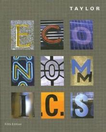 Economics - John Brian Taylor, Akila Weerapana