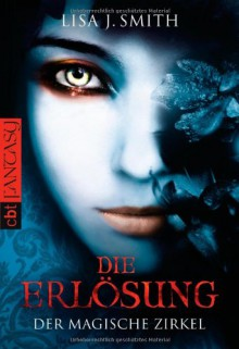 Die Erlösung - Ingrid Gross,L.J. Smith