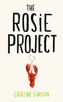 The Rosie Project (Hardback) - Graeme Simsion