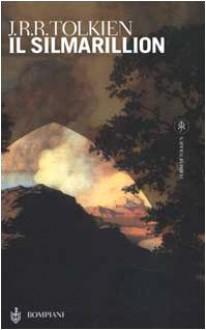 Il Silmarillion - J.R.R. Tolkien, J.R.R. Tolkien, Francesco Saba Sardi