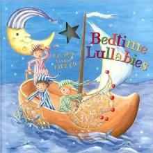 Bedtime Lullabies - Nicola Baxter