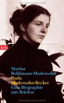 Paula Modersohn-Becker - Marina Bohlmann-Modersohn